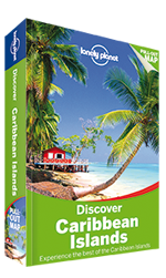 Discover Caribbean Islands, 1st Edition Nov 2014 by Lonely Planet