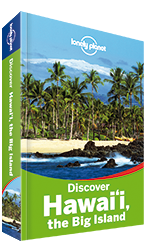 Discover Hawaii the Big Island travel guide - 2nd edition