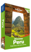 Discover <strong>Peru</strong> travel guide - 2nd Edition