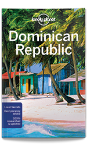 Dominican Republic travel guide - 7th edition
