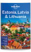 Estonia, <strong>Latvia</strong> & Lithuania travel guide - 7th edition