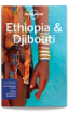 Ethiopia & Djibouti travel guide - 6th edition