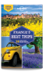 <strong>France</strong>'s Best Trips - 2nd edition