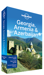 Georgia, Armenia & Azerbaijan travel guide