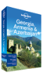 Georgia, <strong>Armenia</strong> & Azerbaijan travel guide - 4th edition