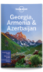 Georgia, <strong>Armenia</strong> & Azerbaijan travel guide - 5th edition
