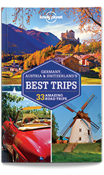Germany, Austria & Switzerland's Best Trips, 1st Edition Feb 2016 by Lonely Planet