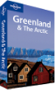 Greenland & the Arctic travel guidebook