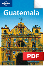 Guatemala travel guide - 4th edition