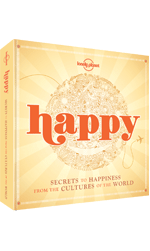 Happy:Secrets to Happiness From Cultures of the World