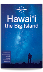 Hawai'i, the Big Island travel guide - 4th edition