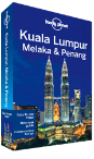 Kuala Lumpur, Melaka &amp; Penang travel guide