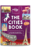The <strong>Cities</strong> Book (Lonely Planet Kids)
