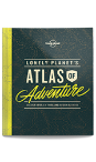 Lonely Planet's Atlas of Adventures