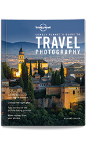 Lonely Planet's Guide to Travel Photography - 5th edition