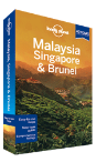 Malaysia, Singapore & Brunei travel guide - 12th edition