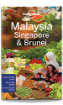 <strong>Malaysia</strong>, Singapore & Brunei travel guide - 13th edition