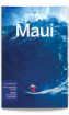 Maui travel guide - 4th edition