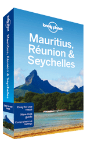 Mauritius, Reunion & Seychelles travel guide