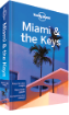 Miami & the <strong>Keys</strong> travel guide