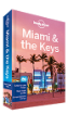 Miami & the Keys travel guide - 7th edition