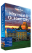 Montreal & Quebec <strong>City</strong> guide
