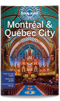 Montreal & Quebec City guide - 4th edition