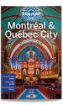 Montreal & <strong>Quebec</strong> City guide