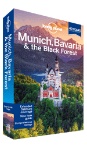 Munich, Bavaria & the Black Forest travel guide - 4th Edition