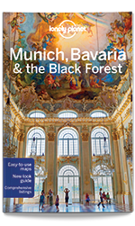 Munich, Bavaria & the Black Forest travel guide, 5th Edition Mar 2016 by Lonely Planet
