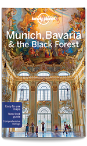 Munich, Bavaria & the Black Forest travel guide - 5th edition