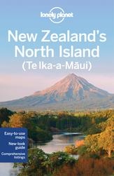 New Zealand's North Island travel guide - 3rd edition