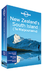 New Zealand's South Island travel guide - 4th edition