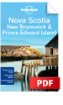 Nova Scotia, <strong>New</strong> <strong>Brunswick</strong> & Prince Edward Island - Understand Nova Scotia, <strong>New</strong> <strong>Brunswick</strong> & Prince Edward Island & Survival Guide (Chapter)