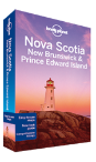 Nova Scotia, New Brunswick & Prince Edward Island travel guide - 3rd edition