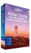 Nova Scotia, New Brunswick & Prince Edward <strong>Island</strong> travel guide