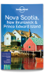 Nova Scotia, New Brunswick & Prince Edward Island travel guide - 4th edition