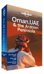 Oman, UAE & Arabian Peninsula travel guide - 4th edition