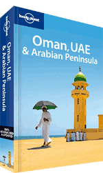Oman, UAE &amp; Arabian Peninsula travel guide