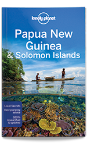 Papua New Guinea & Solomon Islands travel guide - 10th edtition