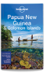 <strong>Papua New Guinea</strong> & Solomon Islands travel guide - 10th edtition