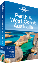 Perth & West Coast Australia travel guide - 6th Edition
