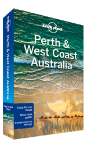 Perth & West Coast Australia travel guide by Lonely Planet