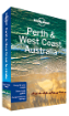 Perth & <strong>West</strong> <strong>Coast</strong> Australia travel guide - 7th Edition