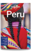 Peru travel guide - 9th edition