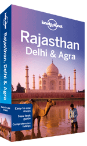 Rajasthan, Delhi &amp; Agra travel guide