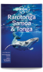 <strong>Rarotonga</strong>, Samoa & Tonga travel guide - 8th edition