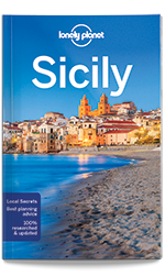 Sicily travel guide, 7th Edition Jan 2017 by Lonely Planet