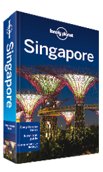Singapore city guide, 10th Edition Feb 2015 by Lonely Planet