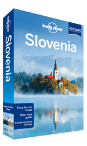 Slovenia travel guide - 7th edition